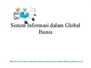 Sistem Informasi dalam Global Bisnis Oleh Ika Novita