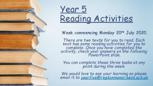 Year 5 Reading Activities Week commencing Monday 20