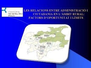 LES RELACIONS ENTRE ADMINISTRACI I CIUTADANIA EN LMBIT