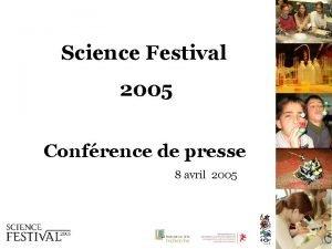 Science Festival 2005 Confrence de presse 8 avril