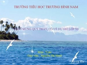 TRNG TIU HC TRNG NH NAM CHO MNG