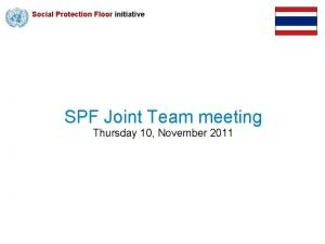 Social Protection Floor initiative SPF Joint Team meeting
