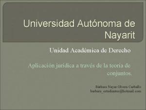 Universidad Autnoma de Nayarit Unidad Acadmica de Derecho