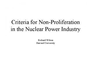 Criteria for NonProliferation in the Nuclear Power Industry