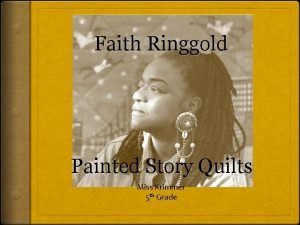 Faith Ringgold Painted Story Quilts Miss Krimmer 5