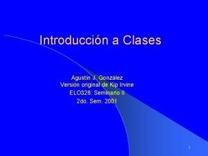 Introduccin a Clases Agustn J Gonzlez Versin original