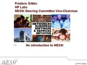 Frdric Gittler HP Labs NESSI Steering Committee ViceChairman