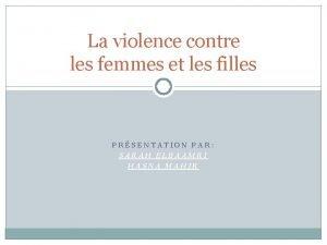 La violence contre les femmes et les filles