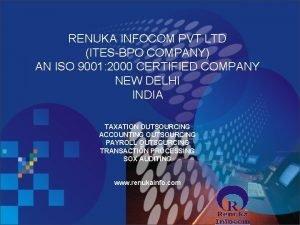 RENUKA INFOCOM PVT LTD ITESBPO COMPANY AN ISO
