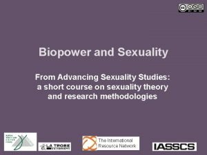 Biopower and Sexuality From Advancing Sexuality Studies a