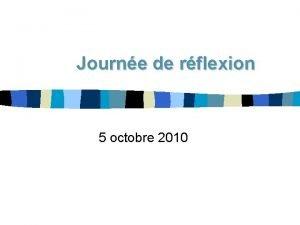 Journe de rflexion 5 octobre 2010 5 octobre