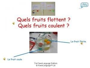 Quels fruits flottent Quels fruits coulent Le fruit