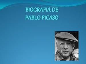 BIOGRAFIA DE PABLO PICASO INDICE Numero de paginas