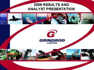 2006 RESULTS AND ANALYST PRESENTATION INTRODUCTION 2006 Results