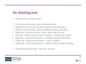 Six thinking hats What are the six thinking