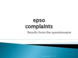 epso complaints Results from the questionnaire epso complaints
