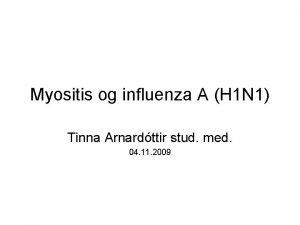 Myositis og influenza A H 1 N 1