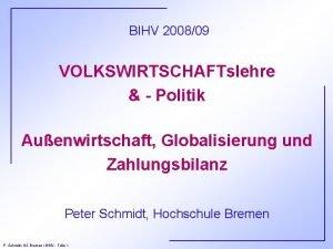 BIHV 200809 VOLKSWIRTSCHAFTslehre Politik Auenwirtschaft Globalisierung und Zahlungsbilanz