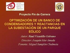 Proyecto Fin de Carrera OPTIMIZACIN DE UN BANCO