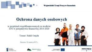 Wojewdzki Urzd Pracy w Szczecinie Ochrona danych osobowych