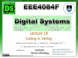EEE 4084 F Digital Systems Lecture 18 Coding