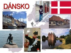 Kongeriget Danmark Najmenia kandinvska krajina Poet obyvateov 5
