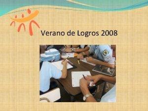 Verano de Logros 2008 Presentador Luis Navarro Escuela