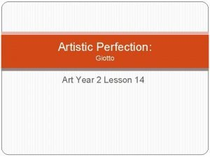 Artistic Perfection Giotto Art Year 2 Lesson 14