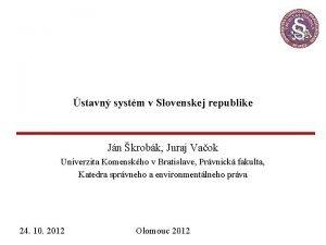 stavn systm v Slovenskej republike Jn krobk Juraj