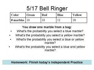 517 Bell Ringer Color Green marbles 10 Red