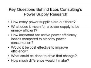 Key Questions Behind Ecos Consultings Power Supply Research