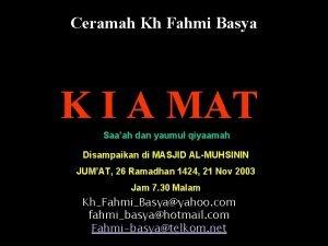 Ceramah Kh Fahmi Basya K I A MAT