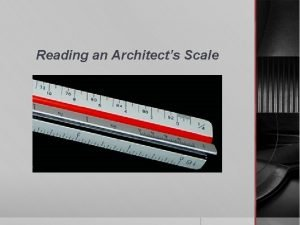 Reading an Architects Scale What is an Architects
