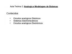 Aula Terica 2 Analogia e Modelagem de Sistemas