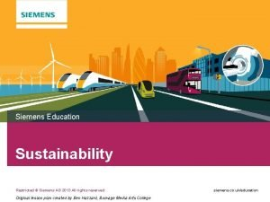 Siemens Education Sustainability Restricted Siemens AG 2013 All