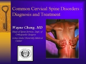 Common Cervical Spine Disorders Diagnosis and Treatment Wayne