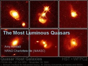 The Most Luminous Quasars Amy Kimball NRAO Charlottesville