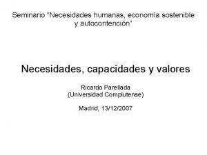 Seminario Necesidades humanas economa sostenible y autocontencin Necesidades