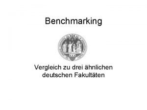 Benchmarking Vergleich zu drei hnlichen deutschen Fakultten Vergleich