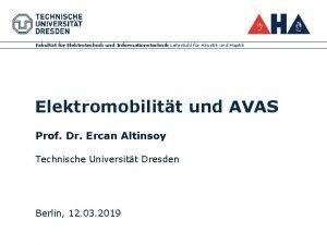 Fakultt fr Elektrotechnik und Informationstechnik Lehrstuhl fr Akustik