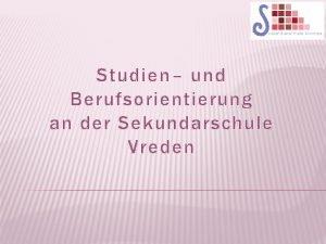 Studien und Berufsorientierung an der Sekundarschule Vreden Studien