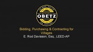 Bidding Purchasing Contracting for Villages E Rod Davisson