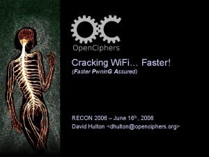 Cracking Wi Fi Faster Faster Pwnin G Assured