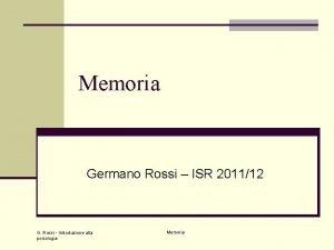 Memoria Germano Rossi ISR 201112 G Rossi Introduzione