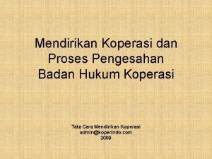 Mendirikan Koperasi dan Proses Pengesahan Badan Hukum Koperasi