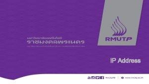 IP Address Version 4 6 IP Address IP