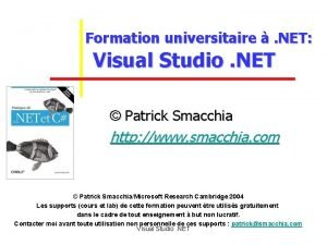 Formation universitaire NET Visual Studio NET Patrick Smacchia