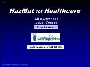 Haz Mat for Healthcare Haz Mat for Healthcare