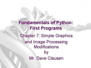 Fundamentals of Python First Programs Chapter 7 Simple