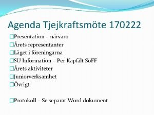 Agenda Tjejkraftsmte 170222 Presentation nrvaro rets representanter Lget